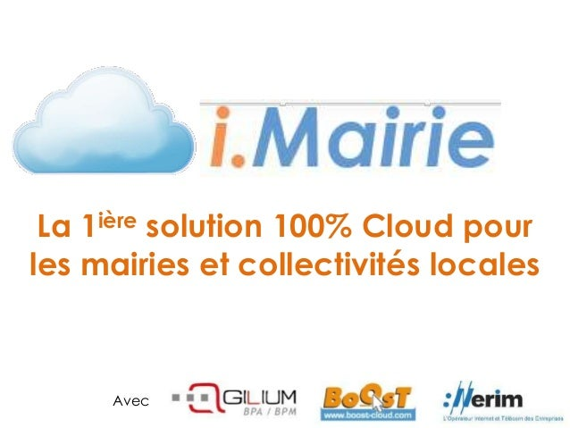 La 1ière solution 100% Cloud pourles mairies et collectivités localesAvec