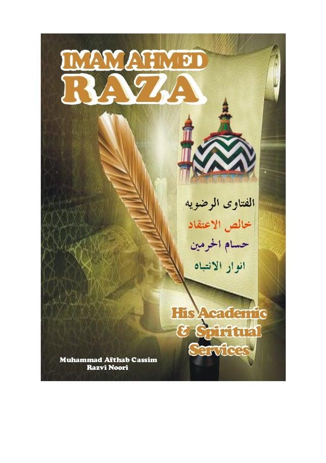 IMAM AHMEDRAZA                         His Academic                          & SpiritualMuhammad Afthab Cassim            ...