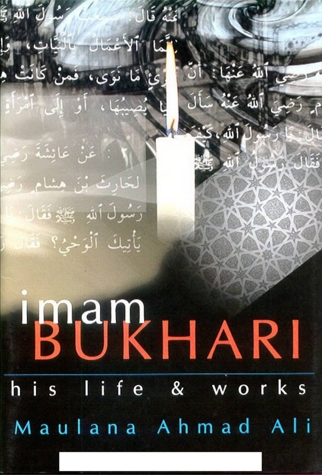 Imam Bukhari : His Life and Works