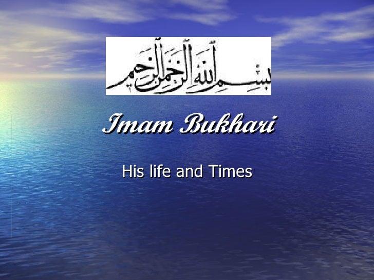 Imam Bukhari His life and Times