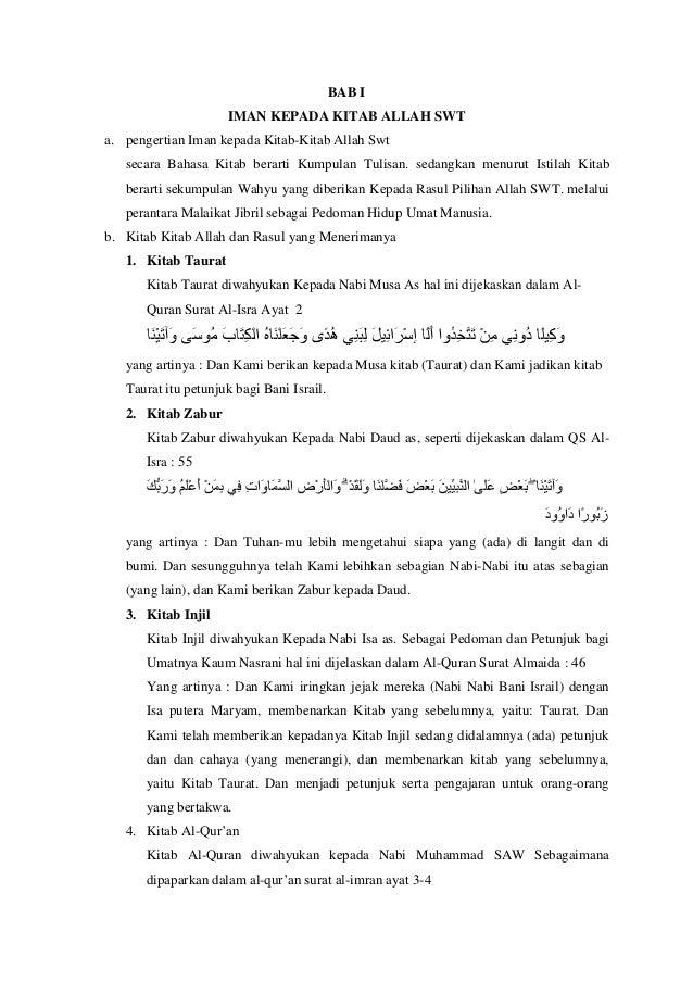 BAB I IMAN KEPADA KITAB ALLAH SWT a. pengertian Iman kepada Kitab-Kitab Allah Swt secara Bahasa Kitab berarti Kumpulan Tul...
