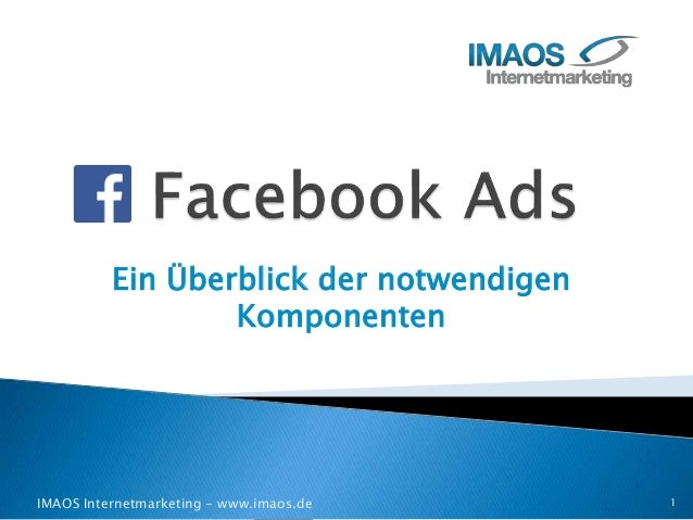 Ein Überblick der notwendigen Komponenten IMAOS Internetmarketing - www.imaos.de 1