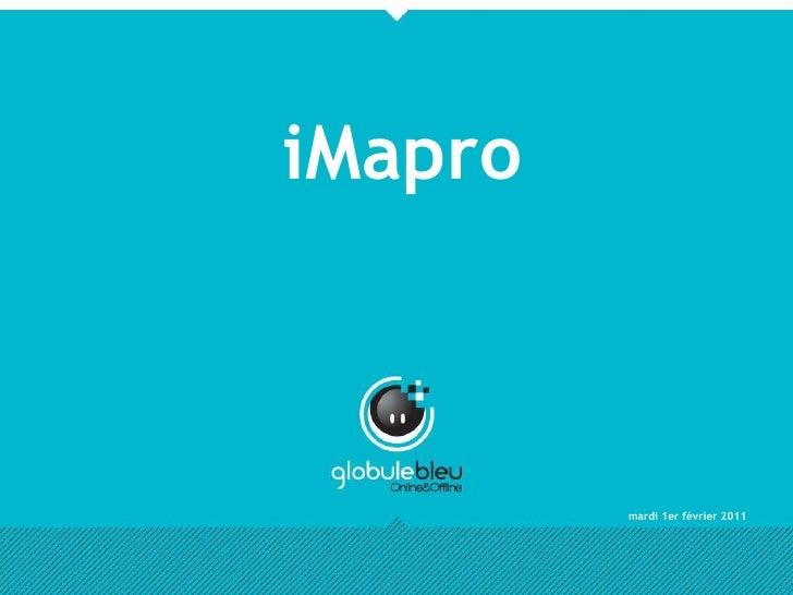 mercredi 22 décembre 2010<br />iMapro<br />