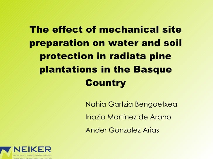 The effect of mechanical site preparation on water and soil protection in radiata pine plantations in the Basque Country N...