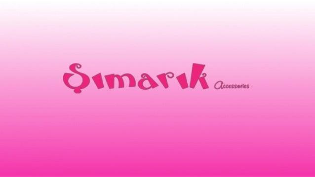 Hakkımızda Şımarık Accessories 2005 Yılında Samsun'da kurulan Yüce Bijuteri firmasının perakende sektöründe mağazalaşma ma...