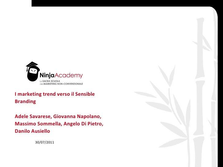 I marketing trend verso il Sensible Branding Adele Savarese, Giovanna Napolano, Massimo Sommella, Angelo Di Pietro, Danilo...