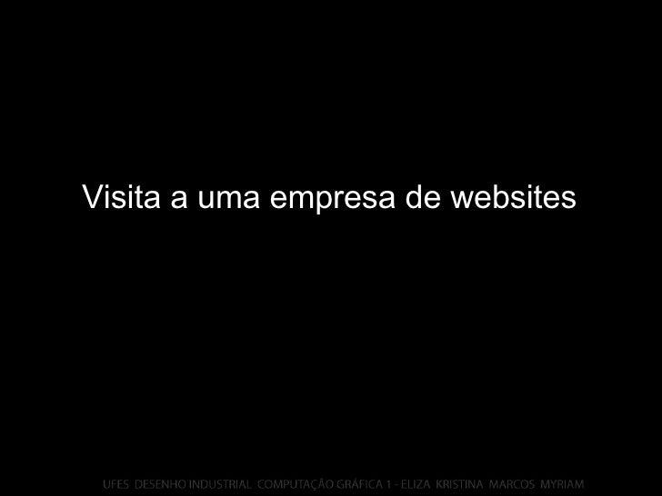 Visita a uma empresa de websites