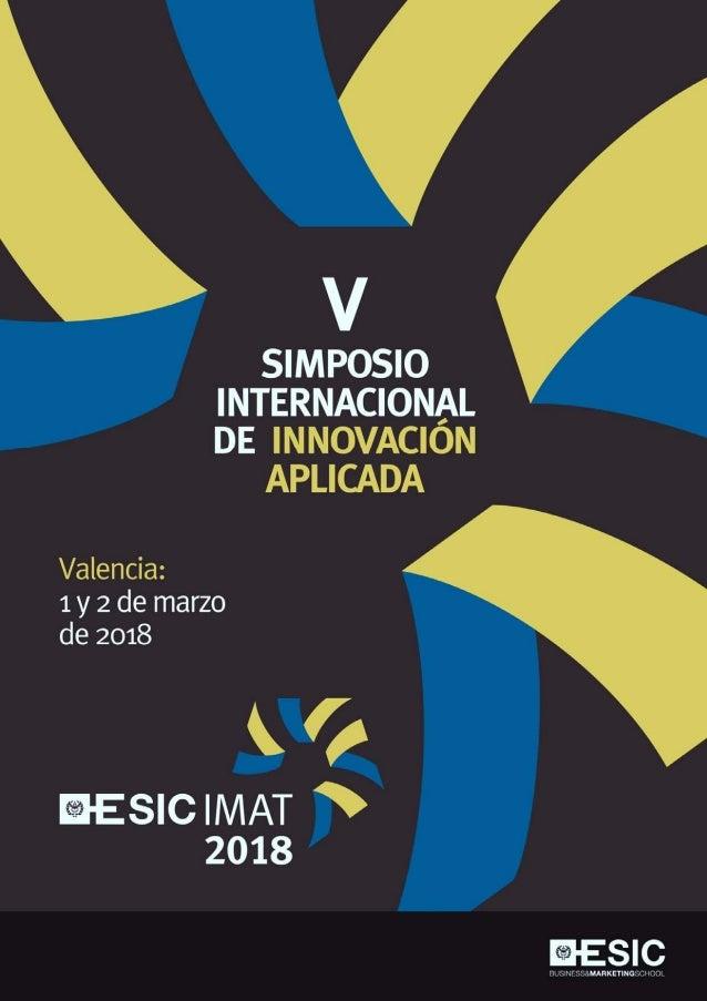 """""""V Simposio Internacional de Innovación Aplicada"""" 1 y 2 de marzo del 2018 VALENCIA"""