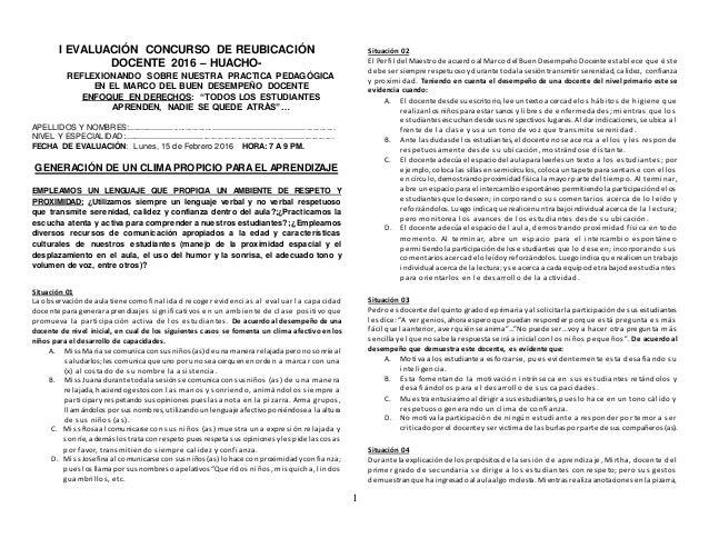 1 I EVALUACIÓN CONCURSO DE REUBICACIÓN DOCENTE 2016 – HUACHO- REFLEXIONANDO SOBRE NUESTRA PRACTICA PEDAGÓGICA EN EL MARCO ...