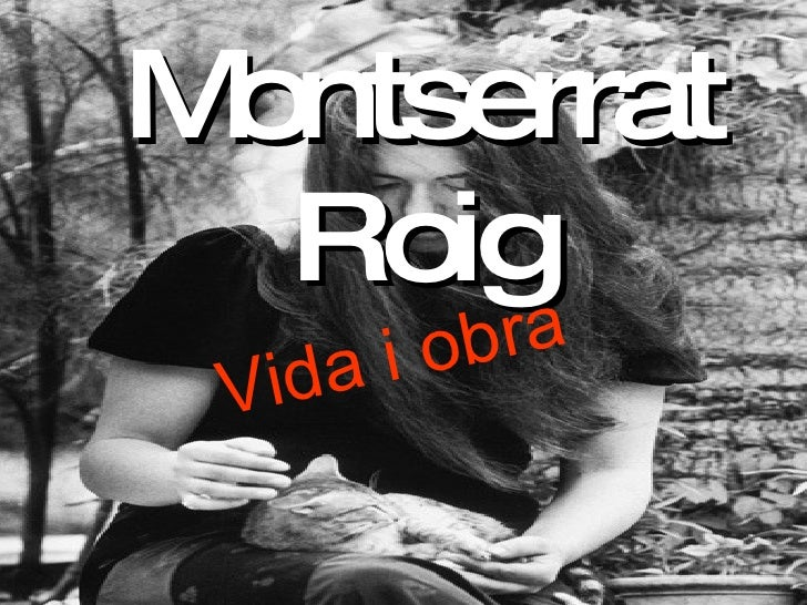 Montserrat Roig Vida i obra