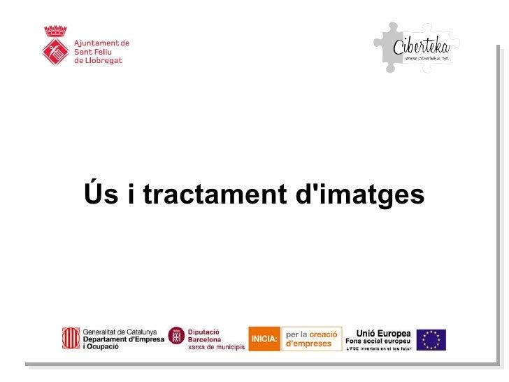 Ús i tractament d'imatges