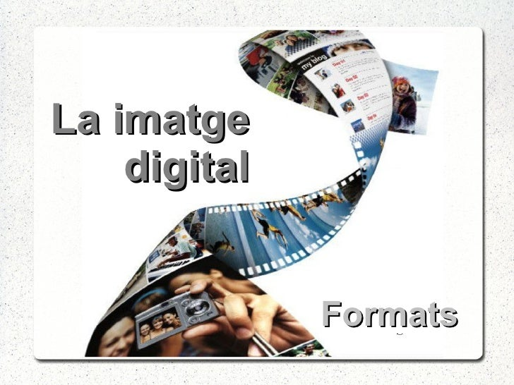 La imatge digital Formats
