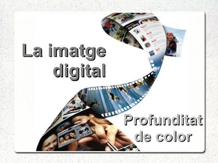 La imatge digital Profunditat de color