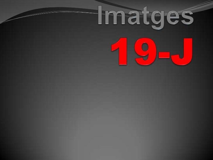 Imatges19-J<br />