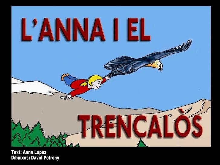 Text: Anna López Dibuixos: David Potrony