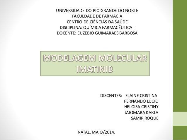 UNIVERSIDADE DO RIO GRANDE DO NORTE FACULDADE DE FARMÁCIA CENTRO DE CIÊNCIAS DA SAÚDE DISCIPLINA: QUÍMICA FARMACÊUTICA I D...