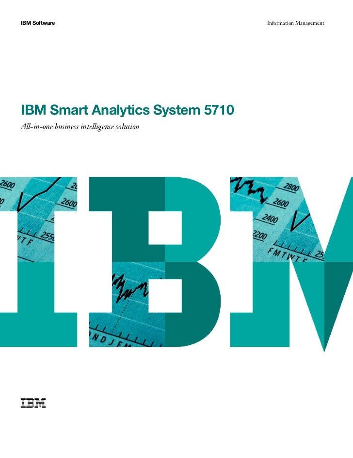 IBM Software                                Information ManagementIBM Smart Analytics System 5710All-in-one business intel...