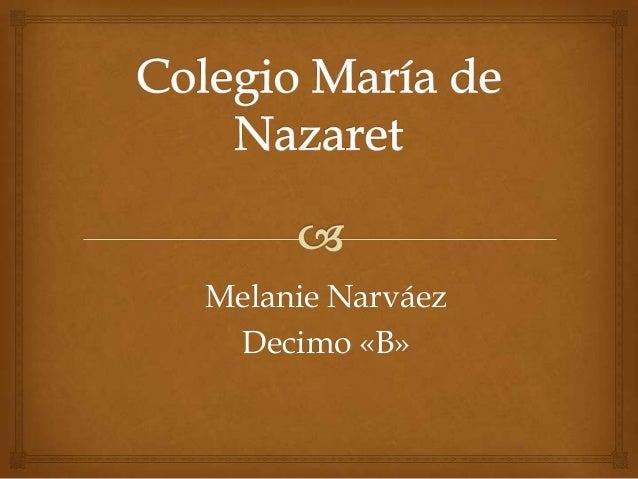 Melanie Narváez Decimo «B»
