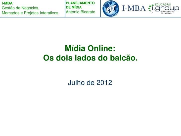 I-MBA                             PLANEJAMENTOGestão de Negócios,Mercados e Projetos Interativos                          ...
