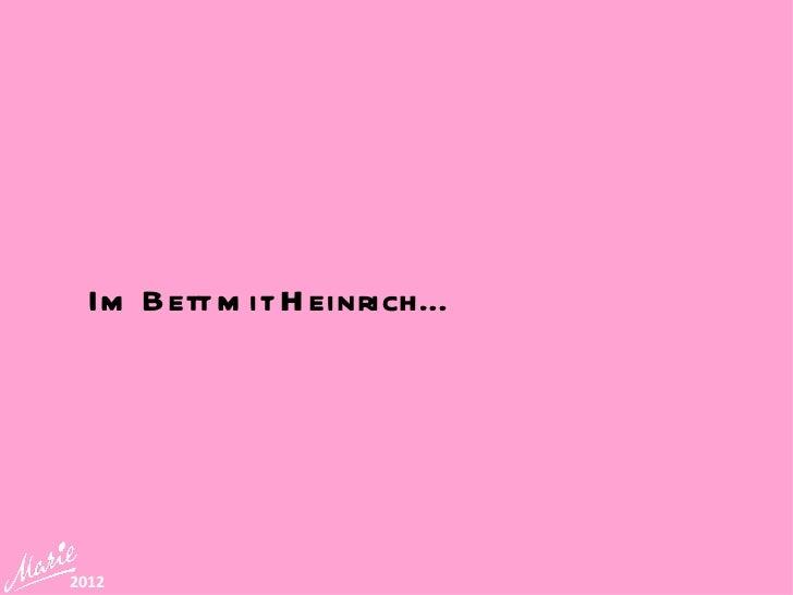 Im Bett m it H einrich…2012