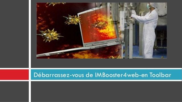Débarrassez-vous de IMBooster4web-en Toolbar