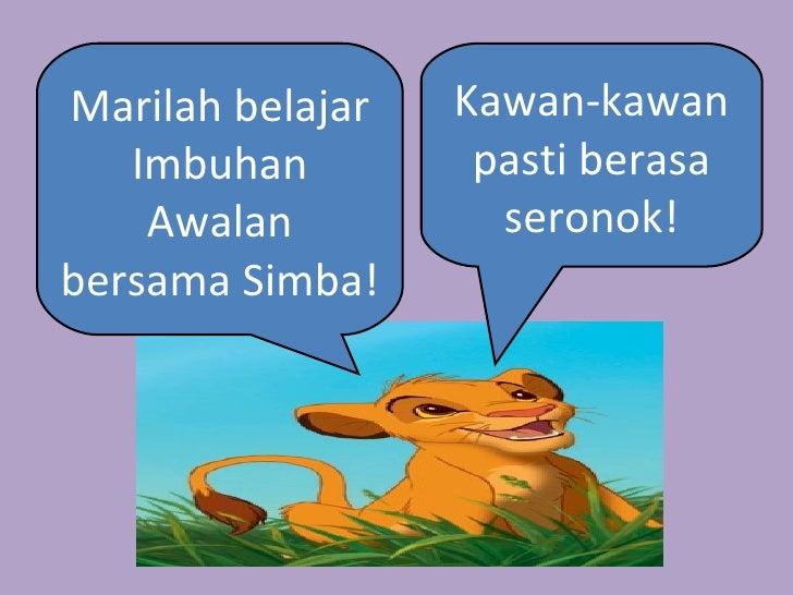 Marilah belajar Imbuhan Awalan bersama Simba! Kawan-kawan pasti berasa seronok!