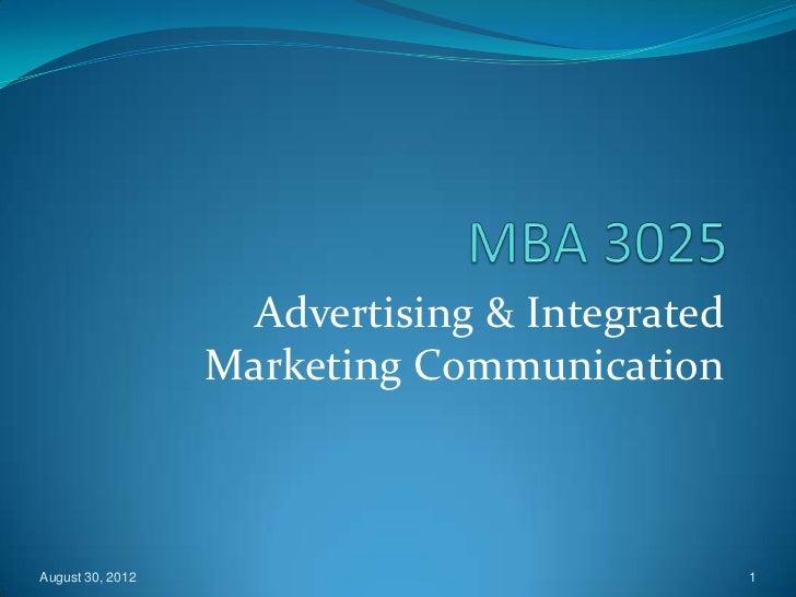 Advertising & Integrated                  Marketing CommunicationAugust 30, 2012                                1