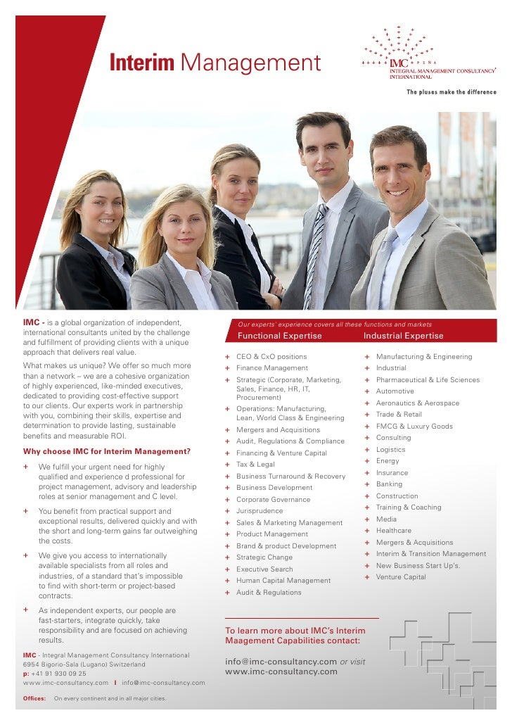 Interim ManagementIMC - is a global organization of independent,               Our experts' experience covers all these fu...
