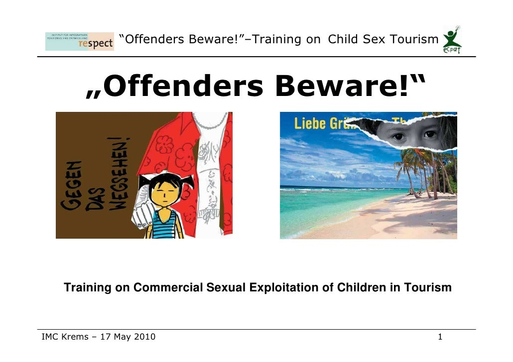 """""""Offenders Beware!""""–Training on Child Sex Tourism            """"Offenders Beware!""""         Training on Commercial Sexual Exp..."""