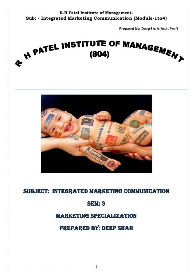 R.H.Patel Institute of Management-Sub: - Integrated Marketing Communication (Module-1to4)                                 ...