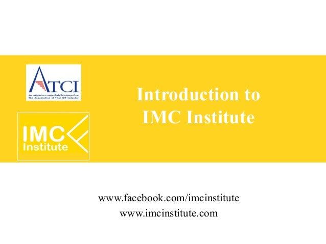 Introduction to        IMC Institutewww.facebook.com/imcinstitute   www.imcinstitute.com