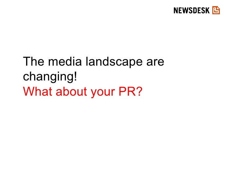 The media landscape are changing! What about your PR?
