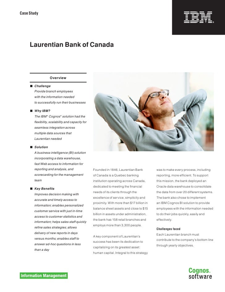 Case Study          Laurentian Bank of Canada                        Overview        Challenge        Provide branch emp...