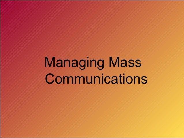 Managing Mass Communications