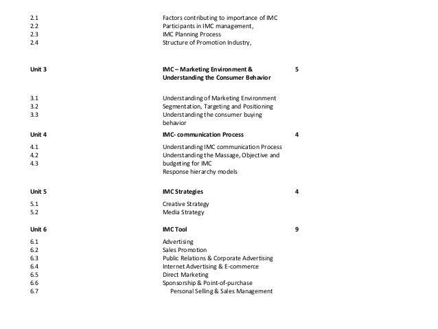 Unit 7   IMC –International Perspective           2Unit 8   Legal, Social & Ethical Aspects of IMC   2Unit 9   Case Studie...