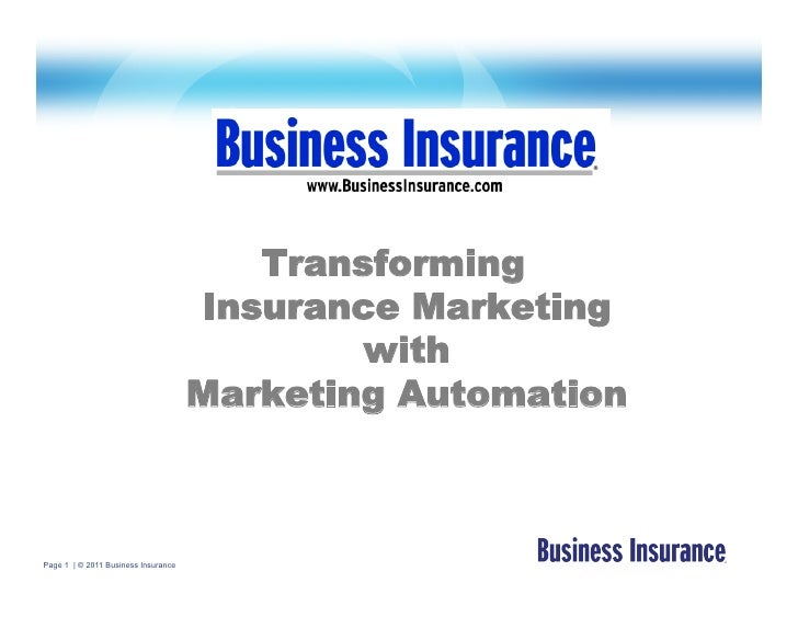 Transforming                                     Insurance Marketing                                             with     ...