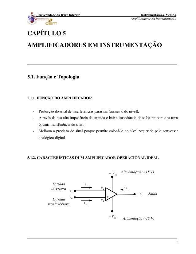 Instrumentação e Medida Amplificadores em Instrumentação 1 Universidade da Beira Interior CAPÍTULO 5 AMPLIFICADORES EM INS...