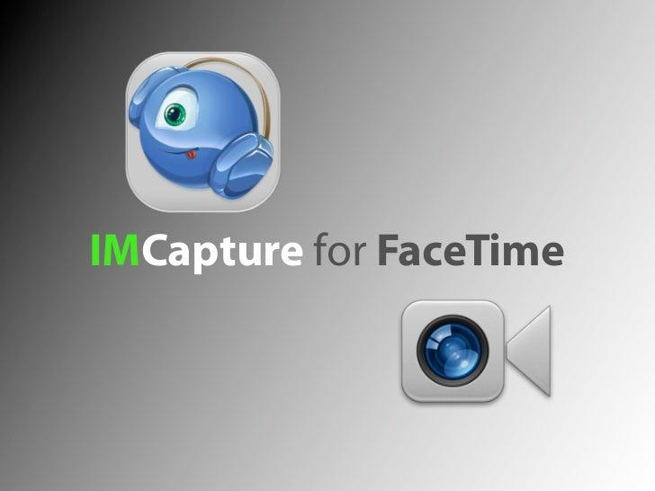 IMCapture for FaceTime