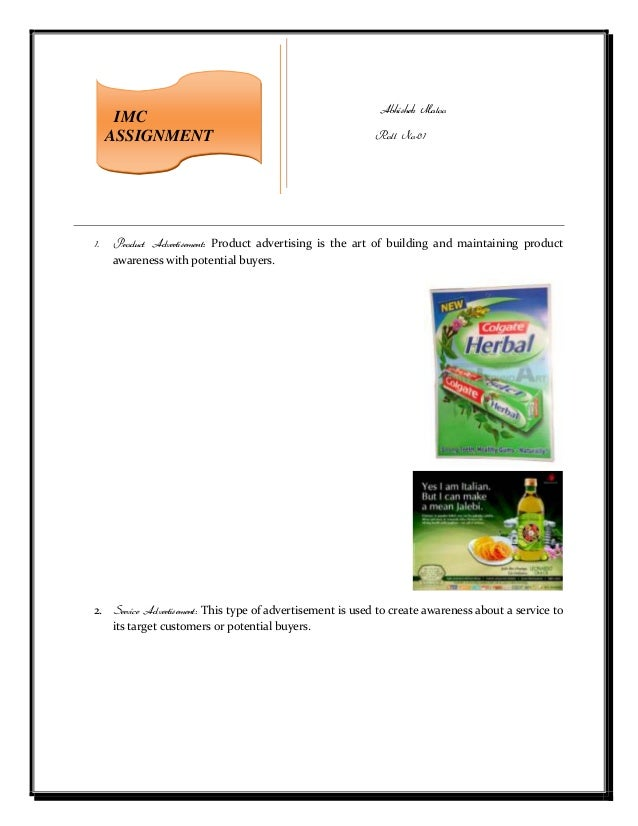 Abhishek MalooRoll No-011. Product Advertisement: Product advertising is the art of building and maintaining productawaren...