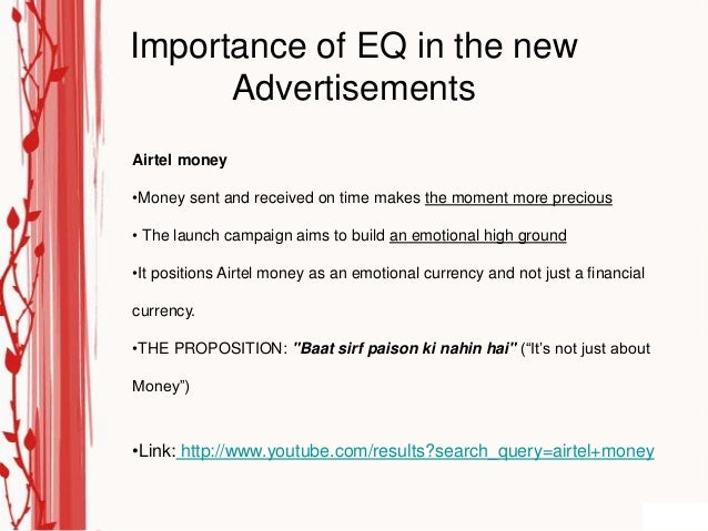 Importance of EQ in the new      AdvertisementsAirtel money•Money sent and received on time makes the moment more precious...