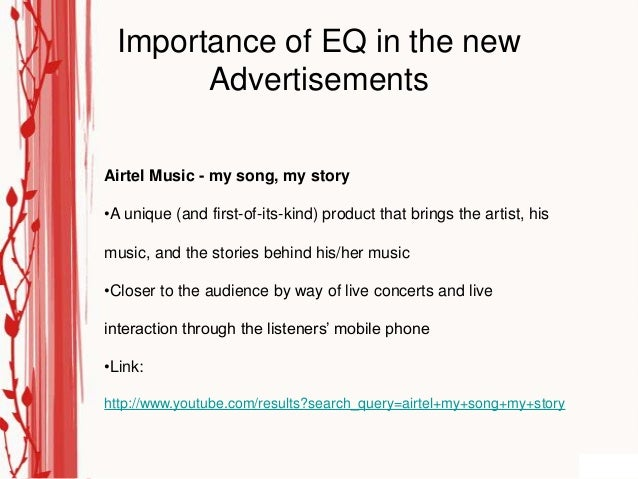 Importance of EQ in the new       AdvertisementsAirtel Music - my song, my story•A unique (and first-of-its-kind) product ...