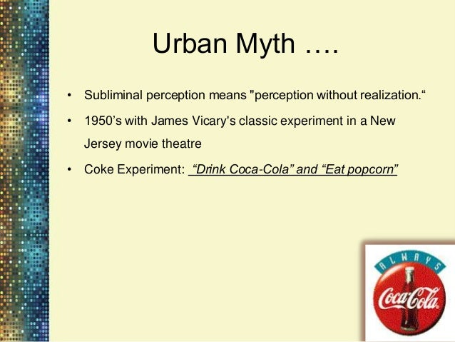"""The early years: An urban myth is                        born•   James Vicary claimed to have flashed    the words """"eat po..."""