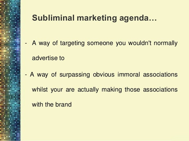Summary•   Research has failed to demonstrate any reliable effects of subliminal advertising or of    other techniques of ...