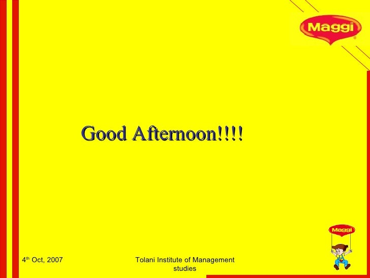 4 th  Oct, 2007 Tolani Institute of Management studies Good Afternoon!!!!