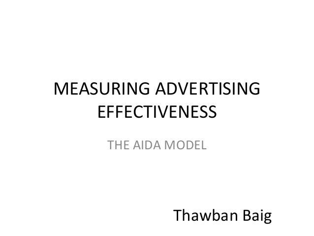MEASURING ADVERTISINGEFFECTIVENESSTHE AIDA MODELThawban Baig