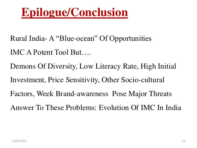 """integrated marketing communications in rural markets in india Q5) """"success or failure of several consumer products in indian market in the  recent past  the process of imc (integrated marketing communication) with  suitable examples  q3) discuss scope and limitations of rural marketing in  india."""