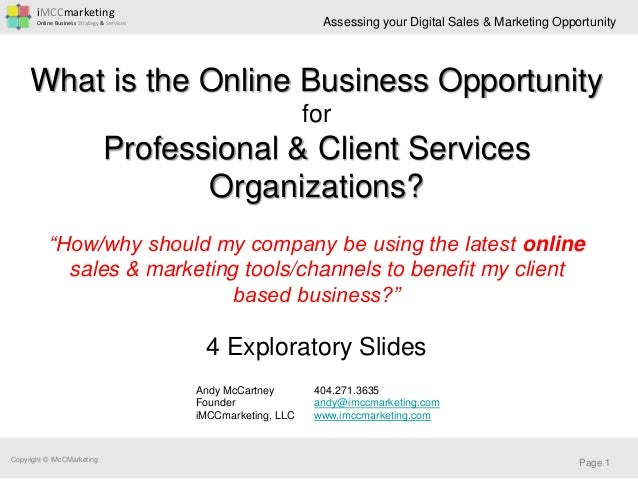 iMCCmarketing Online Business Strategy & Services Copyright © iMcCMarketing Assessing your Digital Sales & Marketing Oppor...