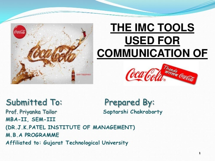 THE IMC TOOLS                                     USED FOR                                 COMMUNICATION OFSubmitted To:  ...