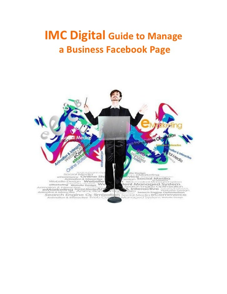 IMC Digital Guide to Manage  a Business Facebook Page