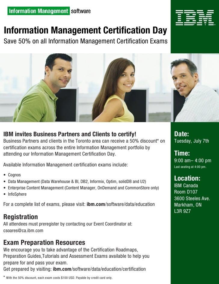 Information Management Certification Day Save 50% on all Information Management Certification Exams     IBM invites Busine...